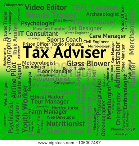 Tax Adviser Represents Employee Occupations And Irs