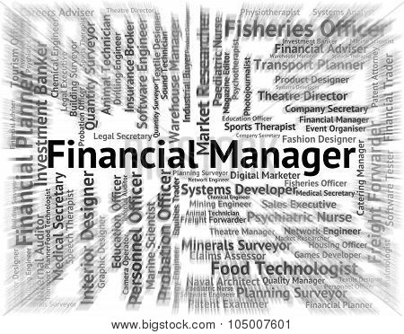 Financial Manager Means Trading Jobs And Boss