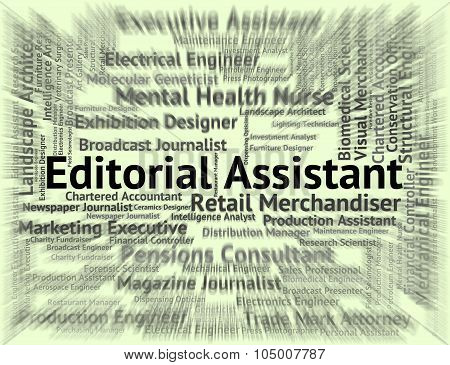 Editorial Assistant Represents Auxiliary Hire And Pa