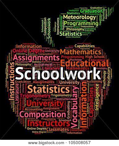 Schoolwork Word Indicates Undertaking Homework And Text
