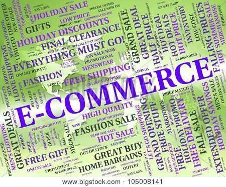 Ecommerce Word Represents Online Business And Text