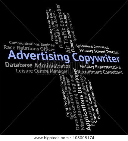 Advertising Copywriter Shows Hire Text And Promote