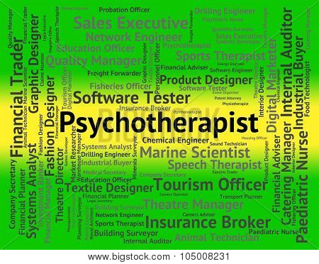 Psychotherapist Job Means Emotional Disorder And Hire
