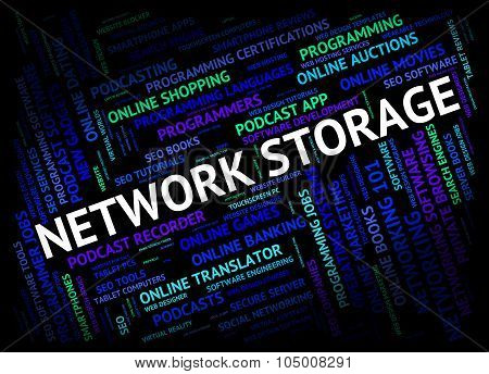 Network Storage Indicates Global Communications And Communicate