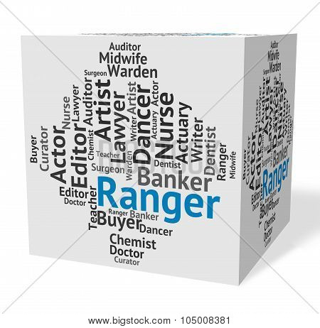 Ranger Job Represents Text Rover And Trooper