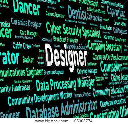 Designer Job Indicates Career Designers And Designed