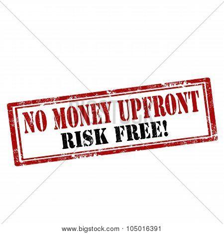 No Money Upfront