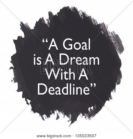 Motivational Inspirational Quote Typographic Background Design