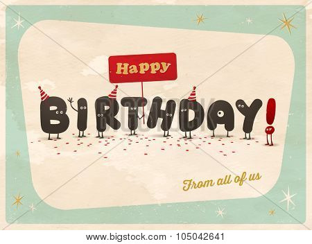 Vintage style funny Birthday Card - Happy Birthday From All of Us - Editable, grunge effects can be easily removed for a brand new, clean sign.
