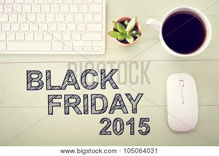 Black Friday 2015 Text With Workstation