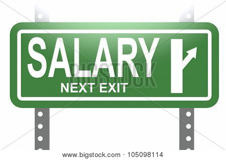 Salary Green Sign Board Isolated