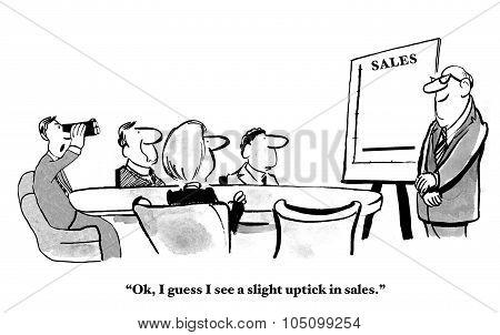 Uptick in Sales