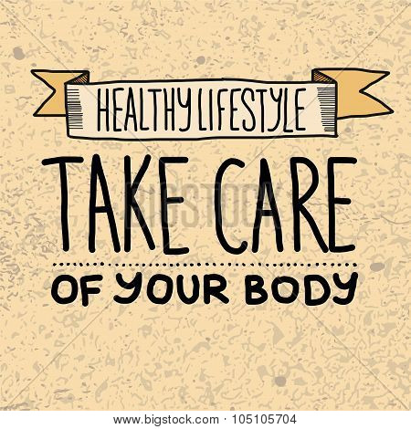 Healthy lifestyle. Take care of your body