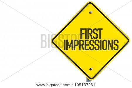 First Impressions sign isolated on white background