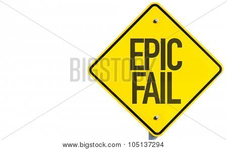 Epic Fail sign isolated on white background