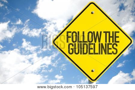 Follow the Guidelines sign with sky background