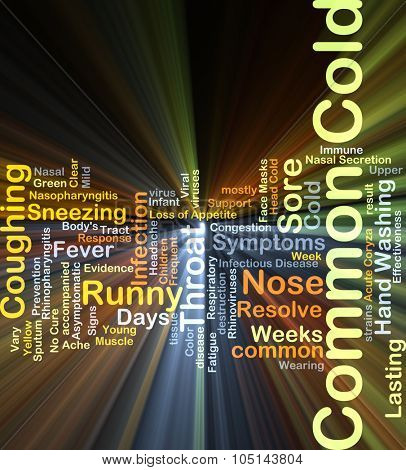 Background concept wordcloud illustration of common cold glowing light