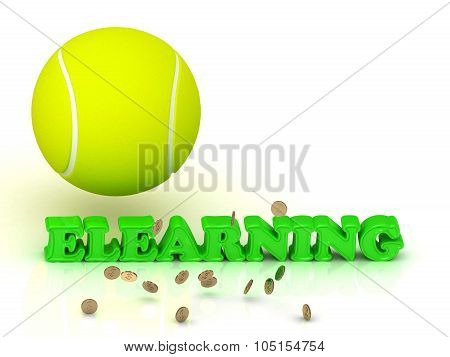 Elearning  - Bright Color Word And A Yellow Tennis Ball