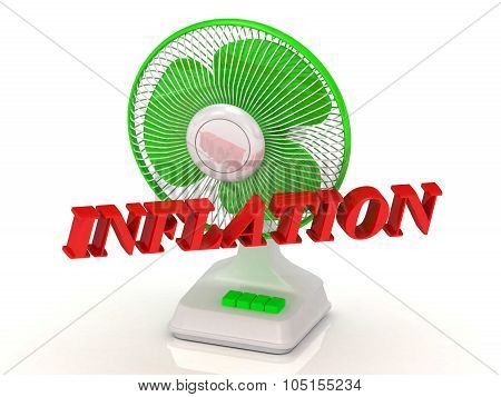 Inflation- Green Fan Propeller And Bright Color Letters