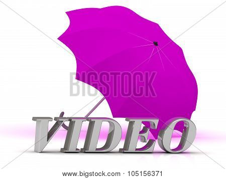 Video- Inscription Of Silver Letters And Umbrella