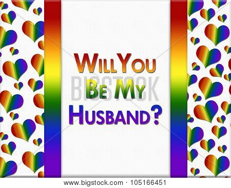 Lgbt Will You Be My Husband Message