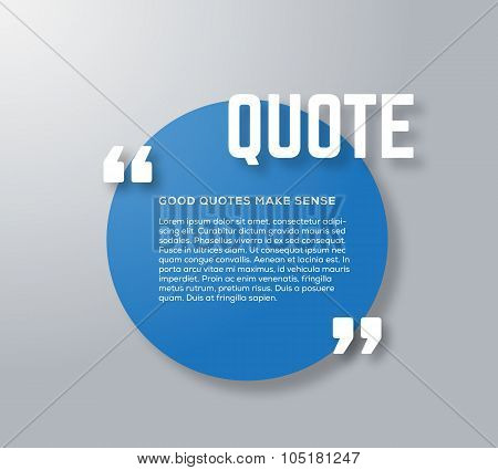 Circle Motivation Quote Template Vector Blue and Grey Background with Realistic Soft Shadows. Good f