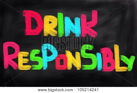 Drink Responsibly Concept