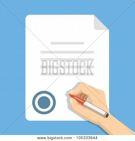 Sign document. Hand holding pen and signing document, business contract. Vector flat illustration