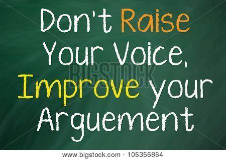 Don't Raise Your Voice...