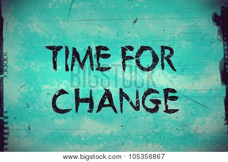 Time for change message