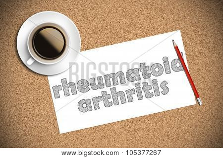 Coffee And Pencil Sketch Rheumatoid Arthritis On Paper