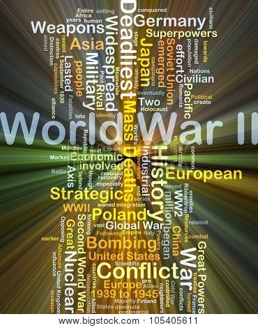 Background concept wordcloud illustration of World War II glowing light