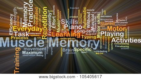 Background concept wordcloud illustration of muscle memory glowing light