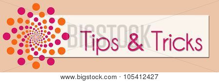 Tips And Tricks Pink Orange White Horizontal