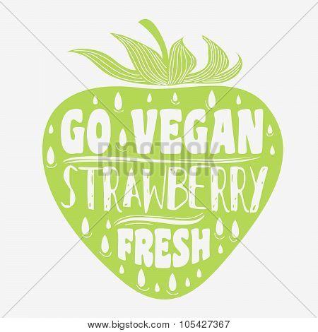 Vegan Typographic Print With Strawberry.