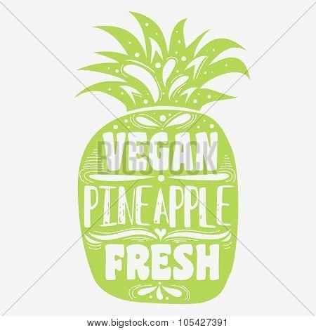 Vegan Typographic Print With Pineapple.