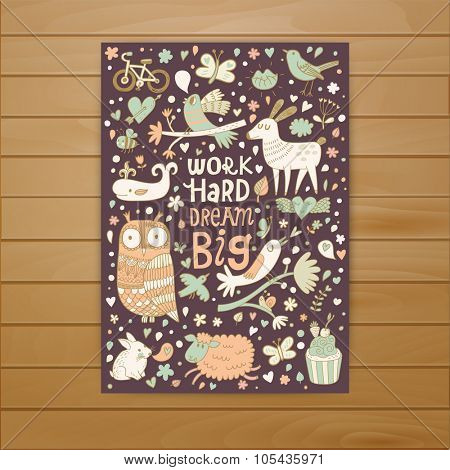 Work hard, dream big concept card. Awesome motivating card in vector. Lovely owl, birds, rabbit, whale in romantic symbols. Nice background with inspirational text
