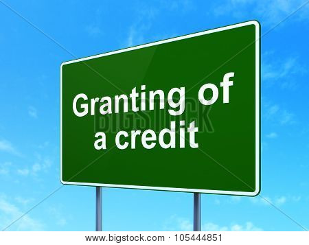 Banking concept: Granting of A credit on road sign background