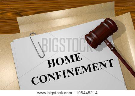 Home Confinement Concept