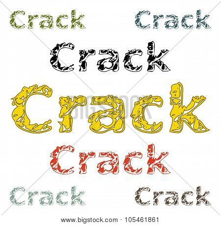 Word Crack Isolated On White In Different Colored Variations
