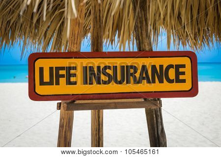 Life Insurance sign with beach background