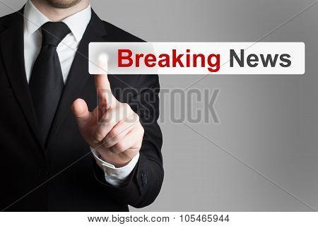 Businessman Pushing Flat Touchscreen Button Breaking News