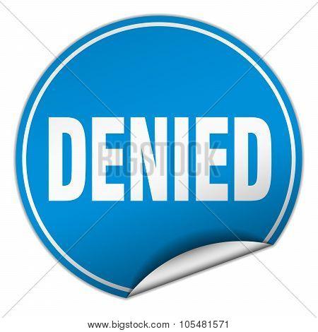 Denied Round Blue Sticker Isolated On White
