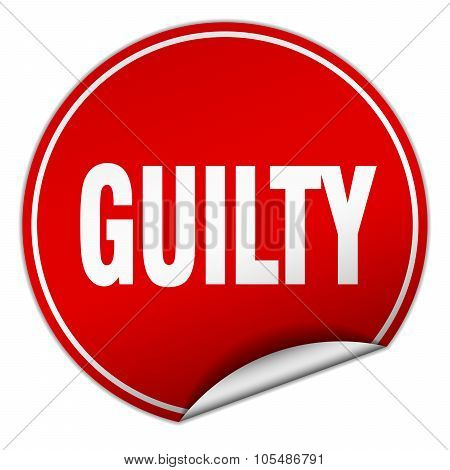 Guilty Round Red Sticker Isolated On White