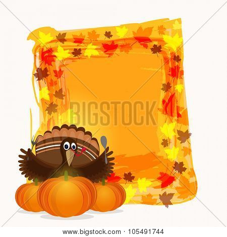 Beautiful autumn leaves decorated blank frame with Turkey Bird and glossy pumpkins for Happy Thanksgiving Day celebration.