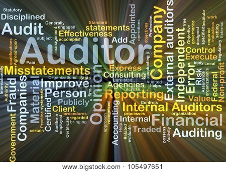 Background concept wordcloud illustration of auditor glowing light