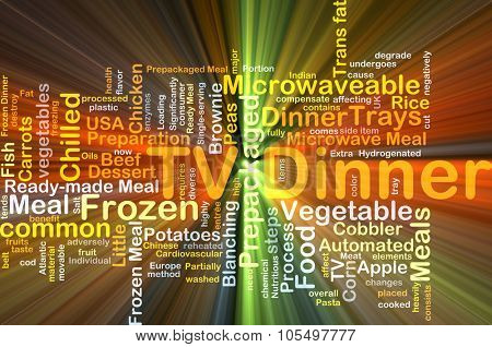 Background concept wordcloud illustration of TV dinner glowing light