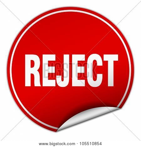 Reject Round Red Sticker Isolated On White