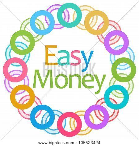 Easy Money Colorful Rings Circular
