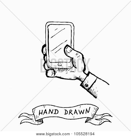 Vector Hand Holding Phone With Touch Screen. Hand Drawn By Ink Pen In Vintage Engraving Style.